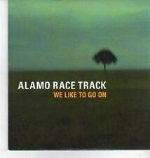 (DA494) Alamo Race Track, We Like To Go On - 2006 DJ CD