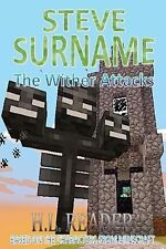 Steve Surname: the Wither Attacks by H. Reader (2014, Paperback, Large Type)