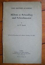 Milton as Schoolboy and Schoolmaster by A.F. Leach (pb)