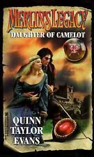 Merlin's Legacy #06: Daughter Of Camelot Evans, Quinn Taylor Mass Market Paperb