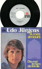 UDO JURGENS 45 TOURS GERMANY A MES AMOURS ARIOLA 16148AT
