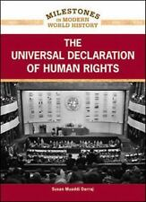 The Universal Declaration of Human Rights (Milestones in Modern World -ExLibrary
