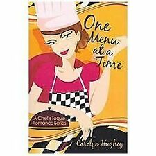 Chef Toque: One Menu at a Time 2 by Carolyn Hughey (2012, Paperback)
