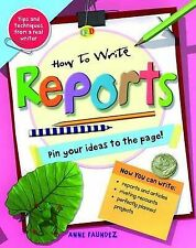 Reports (How to Write) by Faundez, Anne