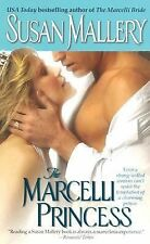 The Marcelli Princess (The Marcelli Sisters of Pleasure Road, Book 5) by Susan