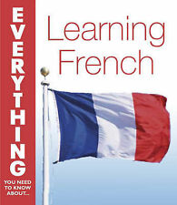 Learning French (Everything You Need to Know About...),