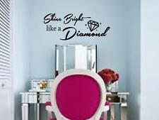 SHINE BRIGHT LIKE A DIAMOND Girls Wall Decal Sticker Quote DIY Vinyl Home Decor