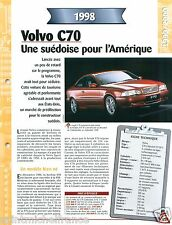 Volvo C70 Coupe Cabriolet 2,3 20V 5 Cyl. 1998 Sweden Suede Car Auto FICHE FRANCE