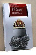 IL SUD DEL MONDO - G. C. Novati [Libro, Fondaz. Achille e Giulia Boroli]
