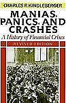 Manias, Panics, And Crashes: A History Of Financial Crises, Revised Edition