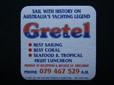 GRETEL SAIL WITH HISTORY ON AUSTRALIA'S YACHTING LEGEND 079 467529 COASTER