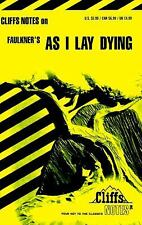 Faulkner's As I Lay Dying Cliffs Notes Study Guide, pb