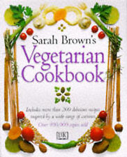 Sarah Brown Sarah Brown's Vegetarian Cookbook Very Good Book