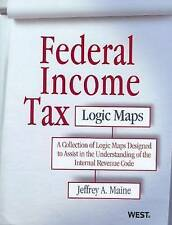 Federal Income Tax Logic Maps by Jeffrey Maine (Paperback, 2011)