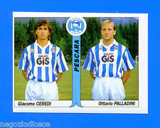 TUTTO CALCIO 1994 94-95 - Figurina-Sticker n. 462 -CEREDI#PALLADIN- PESCARA -New