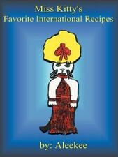 Miss Kitty's Favorite International Recipes