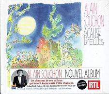 CD - ALAIN SOUCHON - A cause d' elles