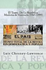 Teatro Republica Moderna Venezuela by Luis Chesney-Lawrence (2015, Paperback)