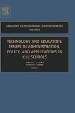 Technology and Education, Volume 8: Issues in Administration, Policy and Applica