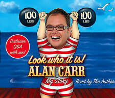 Look Who it Is!: My Story by Alan Carr (CD-Audio, 2008)