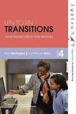 LPN to RN Transitions : Achieving Success in Your New Role by Nicki Harrington a