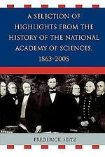 A Selection of Highlights from the History of the National Academy of Sciences,