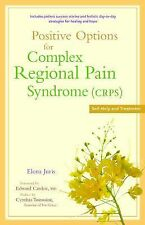 Positive Options for Complex Regional Pain Syndrome (CRPS) : Self-Help and...