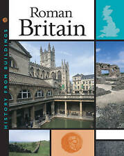 Roman Britain (History from Buildings) Alex Woolf Very Good Book