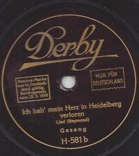 Fred Raymond 1927 : ich hab mein Herz in Heidelberg verloren