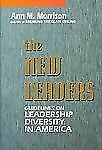 The New Leaders: Leadership Diversity in America (J-B US non-Franchise Leadershi