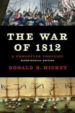 The War of 1812 : A Forgotten Conflict by Donald R. Hickey (2012, Paperback)