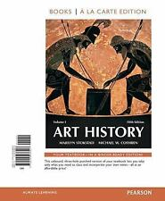 Art History Volume 1, Books a la Carte Edition by Michael Cothren and Marilyn S…