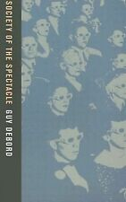 Society of the Spectacle by Guy Debord (2006, Paperback)