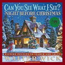 Can you see what I see? The night before Christmas by Walter Wick|Clement