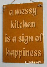 Messy Kitchen Happiness Sign - Kids Home Cooking Shabby Chic Rustic Wooden Sign