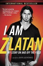 I Am Zlatan: My Story On and Off the Field, Ibrahimovic, Zlatan, Good Book