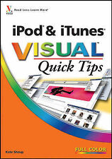 iPod and iTunes Visual Quick Tips, Shoup, Kate, New Book