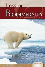 Essential Issues Set 2 Ser.: Loss of Biodiversity Essential Issues by David...