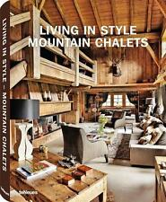 Gisela Rich / Living in Style, Mountain Chalets 9783832796235