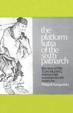The Platform Sutra of the Sixth Patriarch by Philip Yampolsky (2012, Softcover)