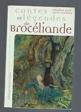 CONTES ET LEGENDES DE BROCELIANDE CLAUDINE GLOT MARIE TANNEUX  2002
