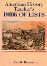 American History Teacher's Book of Lists by Hansen, Fay R.