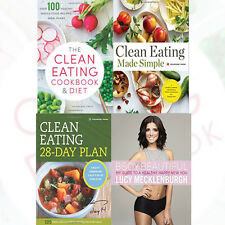 Clean Eating Collection 4 Book Set (Be Body Beautiful, Clean Eating Made Simple)