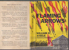 Flaming Arrows (Tennessee/Indian Wars juv. fiction) William Steele SIGNED HC Dj
