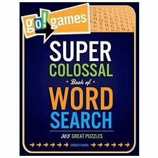 Super Colossal Book of Word Search : 365 Great Puzzles by Christy Davis...