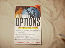 All about Options : The Easy Way to Get Started by Thomas A. McCafferty and...