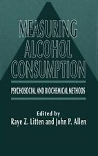 Measuring Alcohol Consumption: Psychosocial and Biochemical Methods-ExLibrary