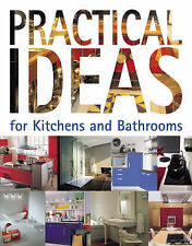 Practical Ideas for Kitchens and Bathrooms, , Excellent, Hardcover