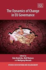 The Dynamics of Change in EU Governance (Studies in EU Reform and Enlargement),