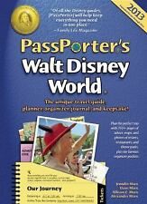 PassPorter's Walt Disney World 2013: The Unique Travel Guide, Planner, Organizer
